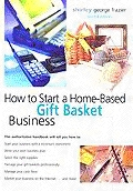 Start your own gift basket home based business opportunity