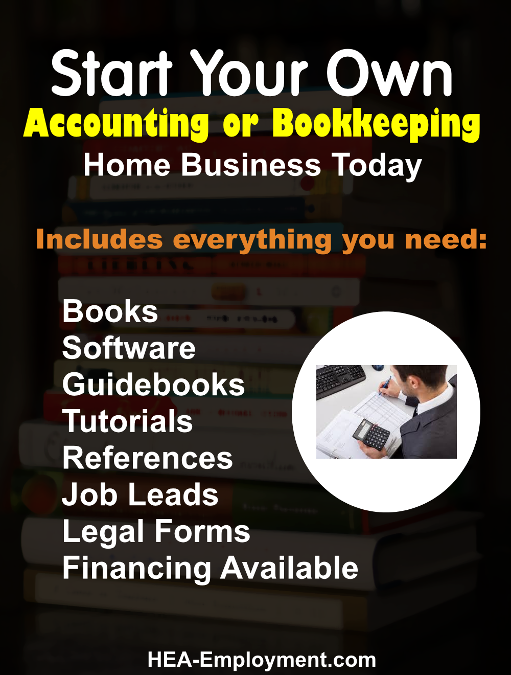 Start your own accounting and bookkeeping legitimate home based business. Fully equipped home business package with everything you need to get started. Productivity software, tutorials, guidebooks, references, manuals, tax advice and legal forms are included with each kit. Be your own boss!