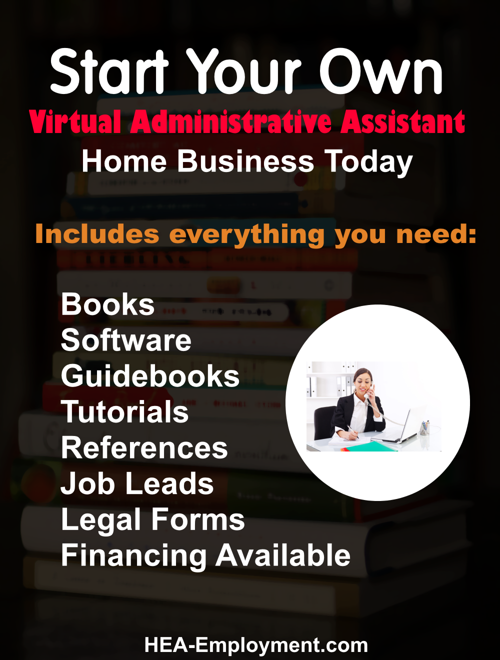 Start your own administrative and virtual assistant legitimate home based business. Fully equipped home business package with everything you need to get started. Productivity software, tutorials, guidebooks, references, manuals, tax advice and legal forms are included with each kit. Be your own boss!
