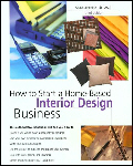 Start your own interior design home based business opportunity