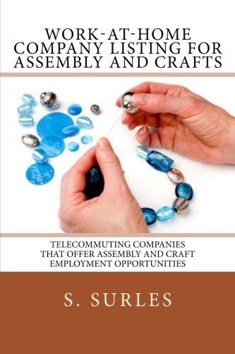 Work-at-Home Company Listing for Assembly and Crafts. Order: https://www.paypal.me/HEA/9.95 - Ebook contains hundreds of companies hiring home assembly and craft workers each year nationwide and globally. Purchase today for only $9.95. Free lifetime updates, no scams and no monthly fees. #ebook #assembly #crafts #workathome #workfromhome #jobs #jobsearch #careers #telecommuting