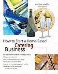 Start your own catering home based business opportunity