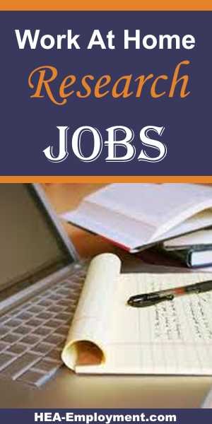 Research work from home jobs are available at HEA-Employment.com